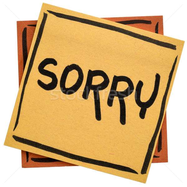 sorry - apology on sticky note Stock photo © PixelsAway