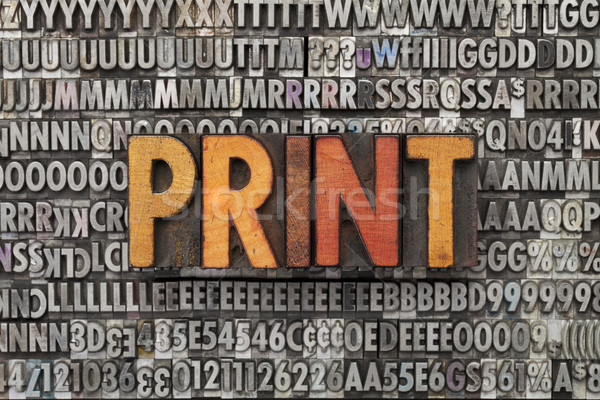 print word in letterpress type Stock photo © PixelsAway
