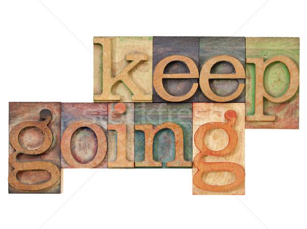 keep going - motivation  concept Stock photo © PixelsAway