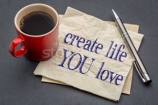 create life you love advice Stock photo © PixelsAway