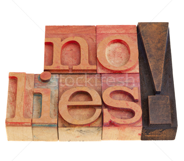 no lies exclamation in letterpress type Stock photo © PixelsAway