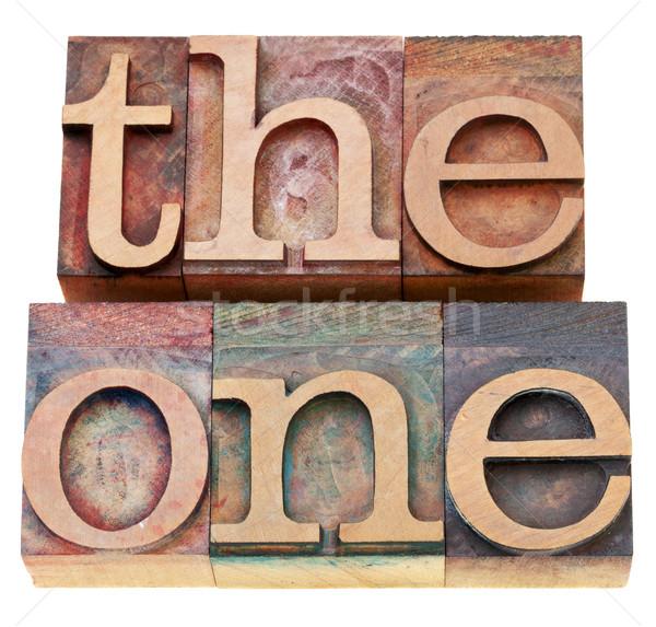 the one - word in letterpress type Stock photo © PixelsAway
