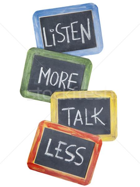 ストックフォト: 聞く · もっと · 話 · レス · 通信 · アドバイス