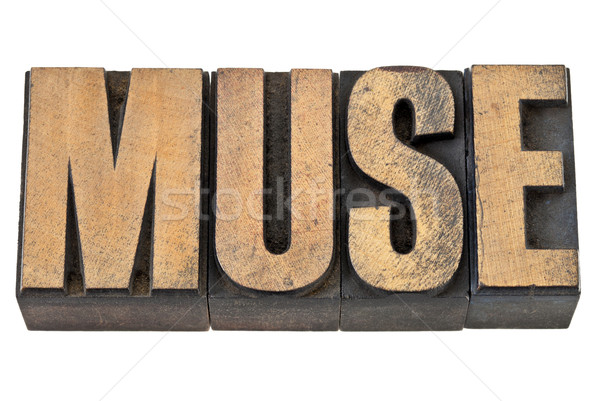 muse word in wood type Stock photo © PixelsAway