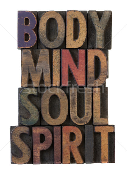 body, mind, soul, spirit in old wood type Stock photo © PixelsAway