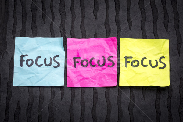 Focus - concept on sticky notes Stock photo © PixelsAway