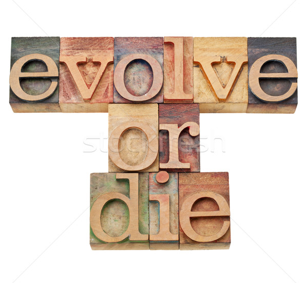 evolve or die -  evolution  concept  Stock photo © PixelsAway