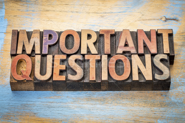 important questions word abstract in wood type Stock photo © PixelsAway