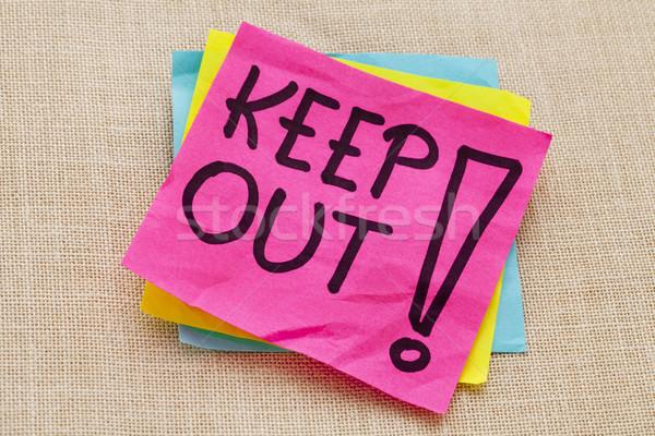 keep out warning Stock photo © PixelsAway