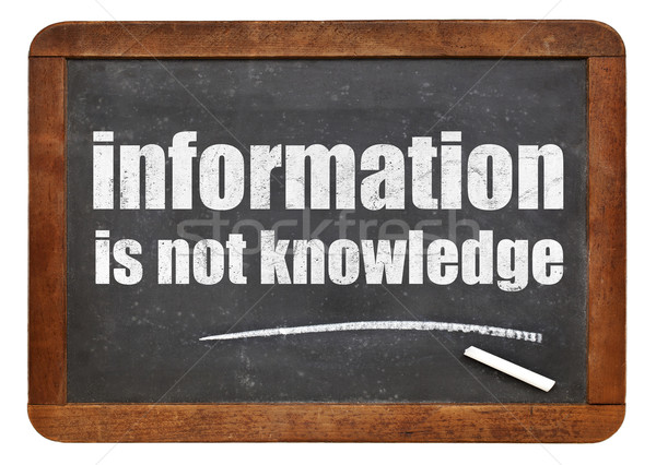 information is not knowledge quote Stock photo © PixelsAway