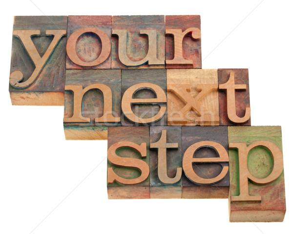 your next step Stock photo © PixelsAway