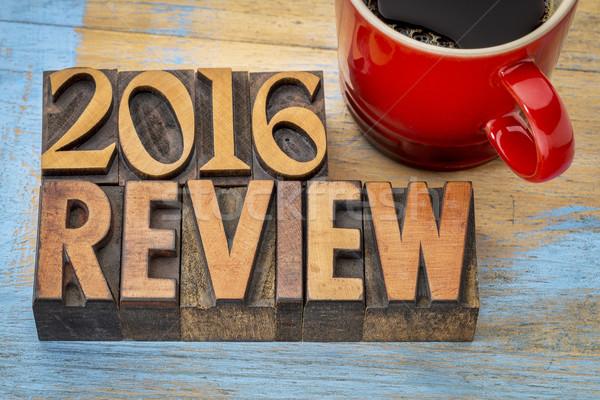 2016 review banner in wood type Stock photo © PixelsAway