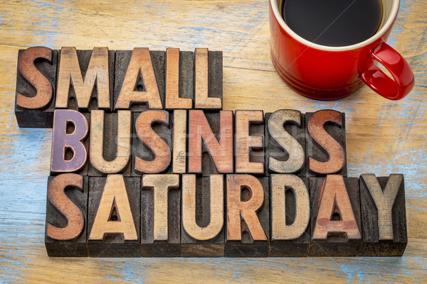 Small Business Saturday in wood type Stock photo © PixelsAway