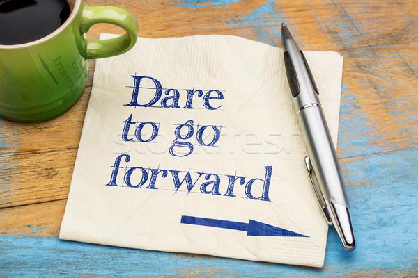 Dare to go forward Stock photo © PixelsAway