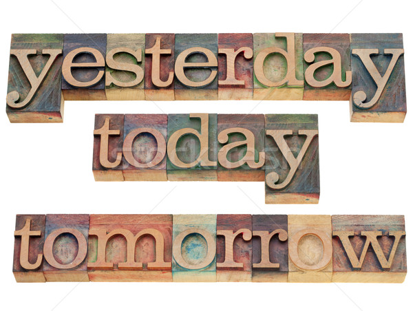 yesterday, today, tomorrow Stock photo © PixelsAway