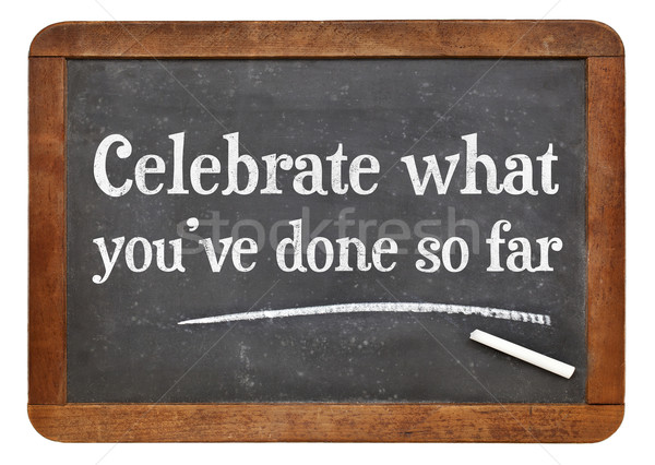Celebrate what you have done so far Stock photo © PixelsAway