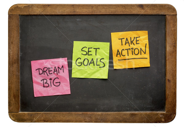 Stock photo: dream big, set goals, take action