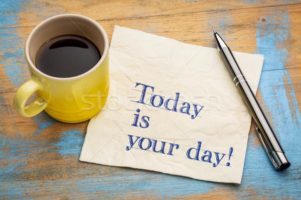 Hoje dia guardanapo motivacional letra copo Foto stock © PixelsAway