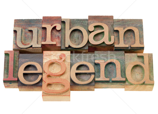 urban legend in wood letterpress type Stock photo © PixelsAway