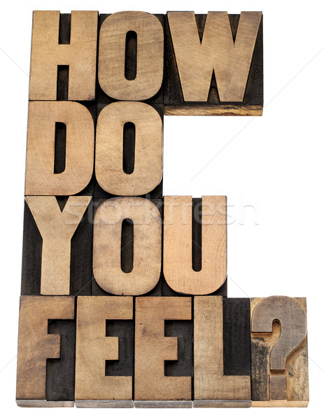 Stock photo: how do you feel question