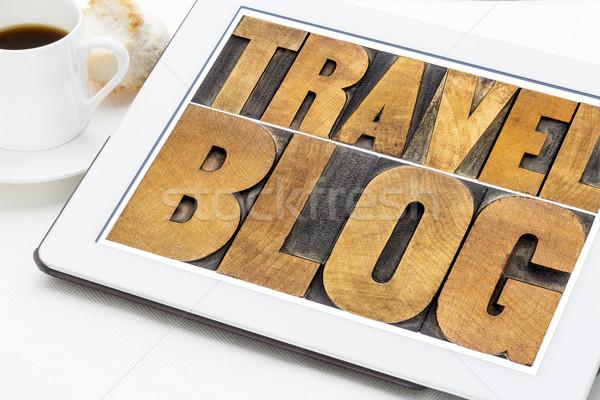 ストックフォト: 旅行 · ブログ · タイポグラフィ · タブレット · 文字