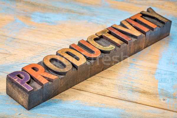 productivity word  in wood type Stock photo © PixelsAway