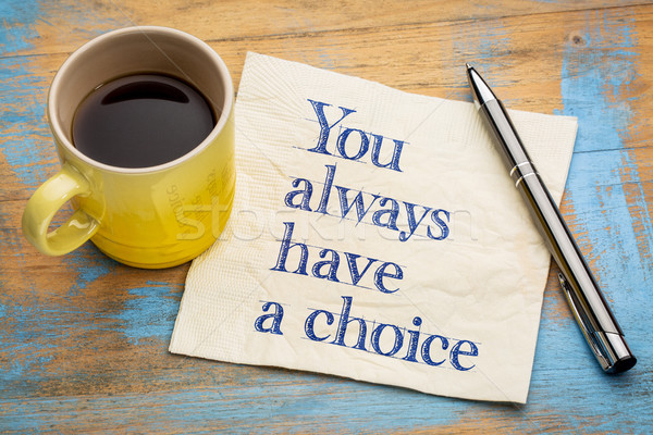 Sempre scelta calligrafia tovagliolo Cup espresso Foto d'archivio © PixelsAway