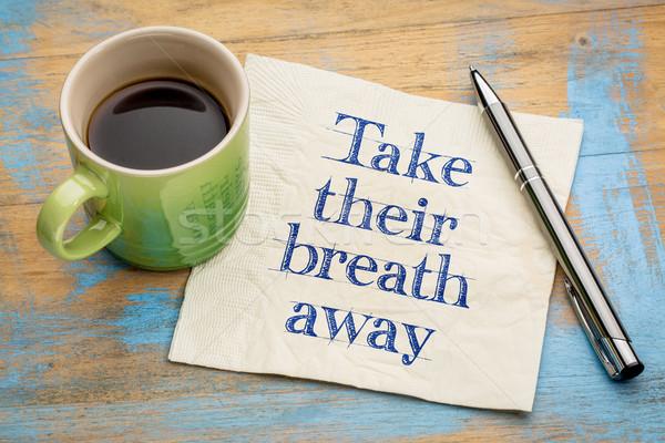 Elvesz lélegzet messze kézírás szalvéta csésze Stock fotó © PixelsAway