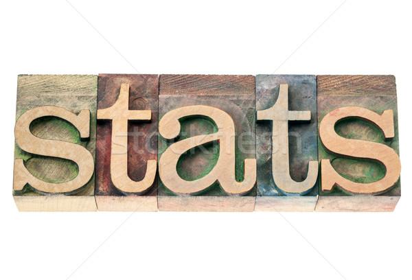 stats in wood type Stock photo © PixelsAway
