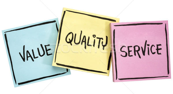 values, quality and service motto Stock photo © PixelsAway