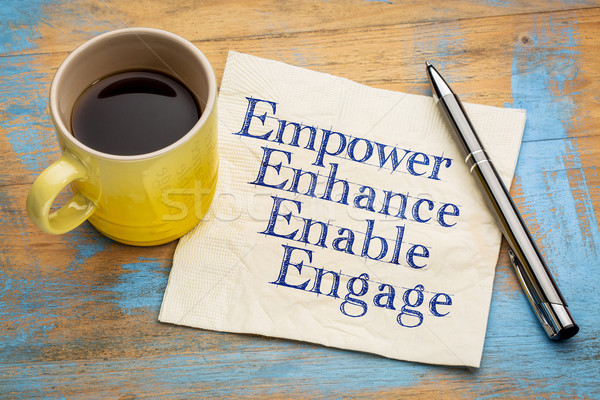empower, enhance, enable and engage Stock photo © PixelsAway