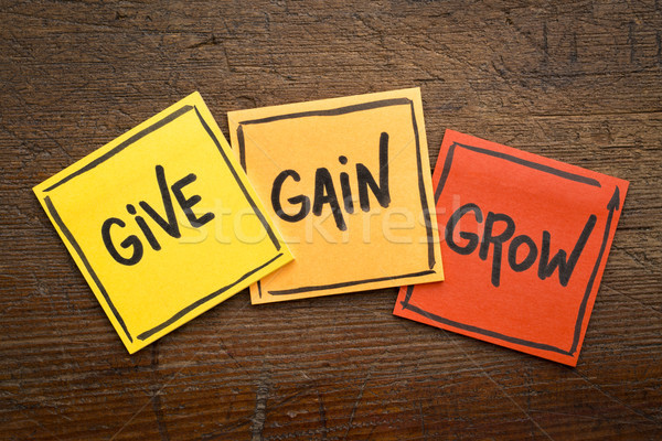 give, gain and grow concept in sticky notes Stock photo © PixelsAway