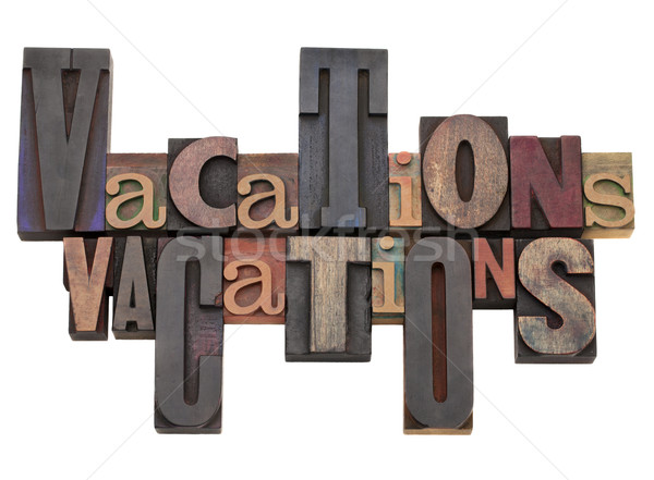 vacations word abstract Stock photo © PixelsAway