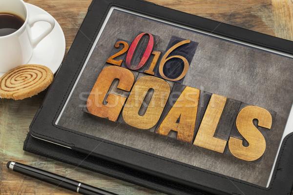 2016 goals on digital tablet Stock photo © PixelsAway