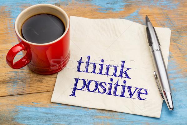 Pensar positivo servilleta mentalidad taza café Foto stock © PixelsAway