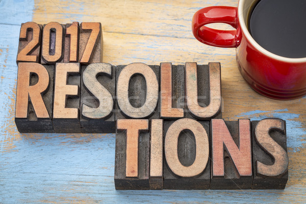 2017 resolutions word abstract in wood type Stock photo © PixelsAway