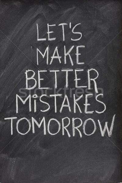 Erzeugnis besser morgen Tafel Text handschriftlich Stock foto © PixelsAway
