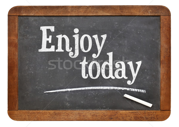 élvezi ma szöveg iskolatábla pozitív szavak Stock fotó © PixelsAway