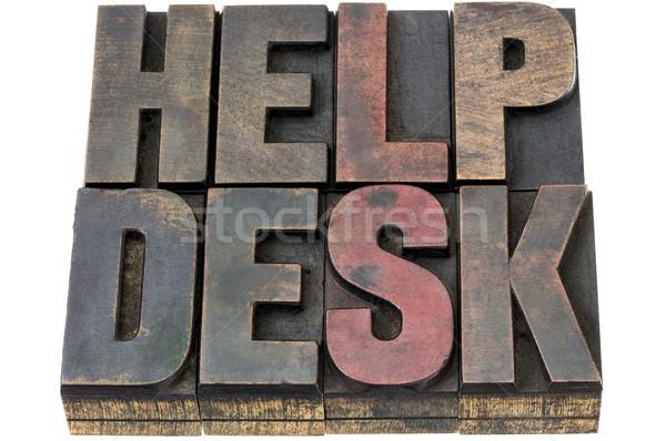 help desk in wood type Stock photo © PixelsAway