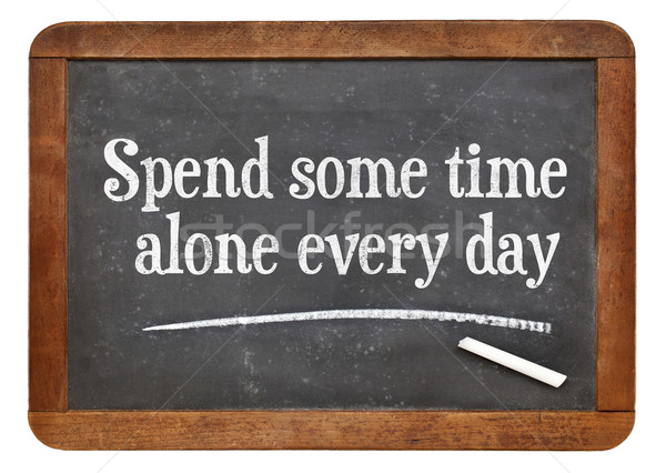 Spend some time alone every day Stock photo © PixelsAway