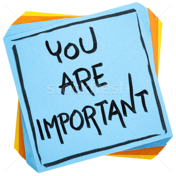 You are important reminder note Stock photo © PixelsAway