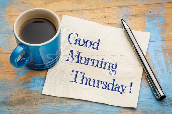 Good Morning Thursday Stock photo © PixelsAway