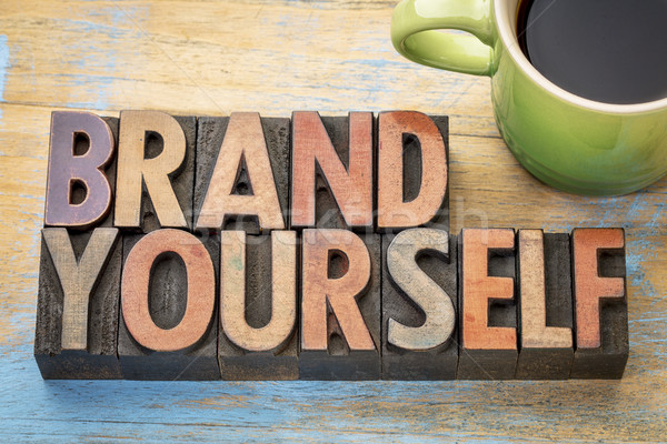 brand yourself in wood type Stock photo © PixelsAway