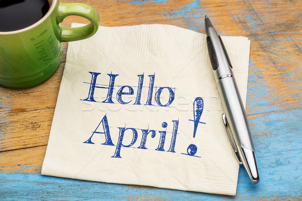 Hello April on napkin with coffee Stock photo © PixelsAway