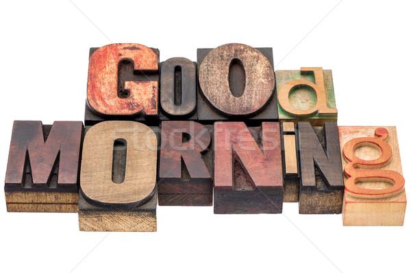 Sabah iyi karışık ahşap tip kelime soyut Stok fotoğraf © PixelsAway