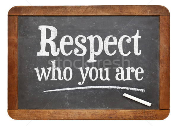Respect who you are on blackboard Stock photo © PixelsAway