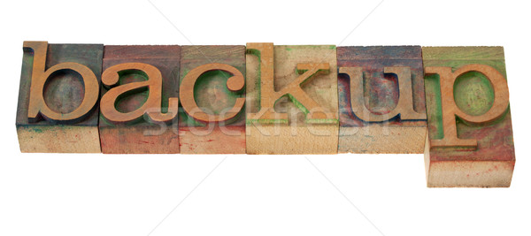 backup - word in letterpress type Stock photo © PixelsAway