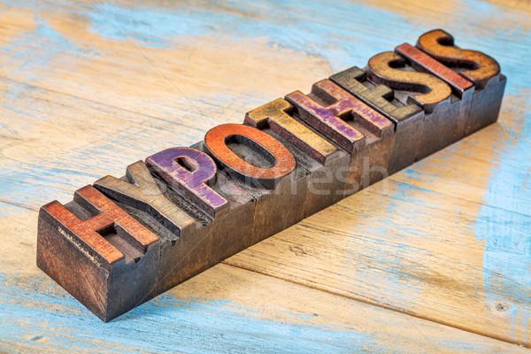 hypothesis word in wood type Stock photo © PixelsAway