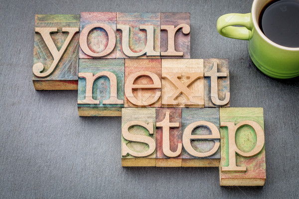 your next step word abstract Stock photo © PixelsAway