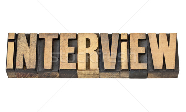 interview word in wood type Stock photo © PixelsAway